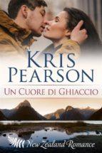 un cuore di ghiaccio (ebook)-kris pearson-9781507158067