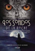 los sonidos de la noche (ebook) 9781629345567