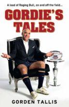gordie's tales (ebook) gorden tallis 9781743435267