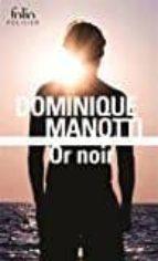 or noir dominique manotti 9782072702167