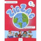 zig zag niveau 1. a1.1: methode de français (+cd) helene vanthier sylvie schmitt 9782090383867