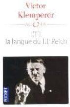 El libro de Lti la langue du iiie reich autor VICTOR KLEMPERER PDF!