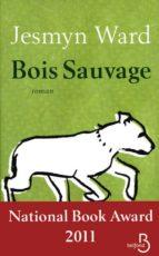 Bois sauvage Descargar el manual en pdf