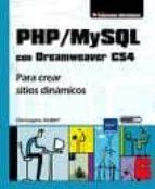 php/mysql con dreamweaver cs4: para crear sitios dinamicos christophe aubry 9782746053267