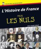 LHISTOIRE DE FRANCE POUR LES NULS