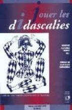 jouer les didascalies: theâtre contemporain espagnol et français-monique martinez thomas-9782858164967