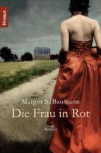 die frau in rot (ebook) margot s. baumann 9783426413067