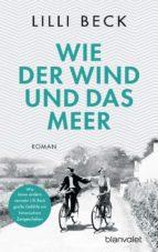 wie der wind und das meer (ebook)-lilli beck-9783641189167