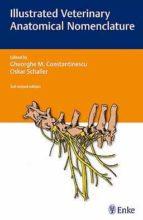 illustrated veterinary anatomical nomenclature (3th ed)-g. constaninescu-oskar schaller-9783830410867