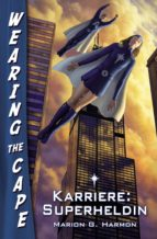 karriere: superheldin (ebook)-marion g. harmon-9783867622967