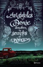 aristóteles y dante descubren los secretos del universo (ebook)-benjamin alire saenz-9786070726767
