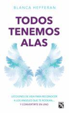 todos tenemos alas (ebook)-blanca hefferan-9786070729867