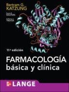 farmacologia basica y clinica (11ª edicion)-bertram g. katzung-9786071503367