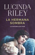 LA HERMANA SOMBRA (LAS SIETE HERMANAS 3) (EBOOK)