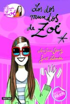 la banda de zoe 1: los dos mundos de zoe-ana garcia siñeriz-9788408099567