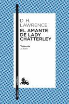 el amante de lady chatterley-d.h. lawrence-david herbert lawrence-9788408101567