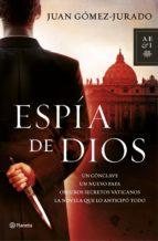 espía de dios (ebook)-juan gomez-jurado-9788408115267