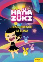 hanazuki. descubriendo la luna (ebook) 9788408179467