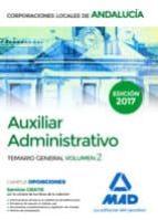 auxiliar administrativo de corporaciones locales de andalucía. temario general volumen 2-9788414206867