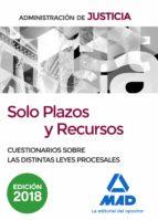 solo plazos y recursos. cuestionarios sobre las distintas leyes p rocesales francisco enrique rodriguez rivera 9788414213667