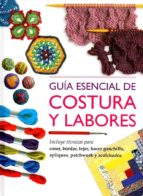 guia esenical de costura y labores-9788415023067