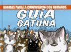 guia gatuna (2ª ed.) jose fonollosa 9788415153467