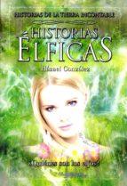 historias elficas-hazael gonzalez-9788415238867