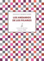 los andamios de los pájaros (ebook)-amando carabias maria-9788415593867