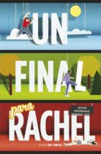 un final para rachel-jesse andrews-9788415594567
