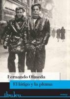 el látigo y la pluma (ebook)-fernando olmeda-9788415858867