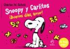 snoopy y carlitos 6: buenos días, amor charles m. schulz 9788415945567