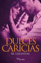 dulces caricias m. leighton 9788416331567