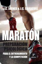 maraton: preparacion psicologica para el entrenamiento y la competicion-jose carlos jaenes sanchez-9788416392667