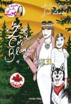 El libro de La zoe i el cor blanc. marxem a canada autor ANA GARCIA-SIÑERIZ PDF!