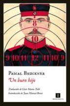 un buen hijo (ebook)-pascal bruckner-9788416542567