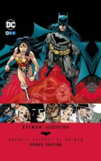 El libro de Grandes autores de batman: gab brian k. vaughan autor BRIAN K. VAUGHAN TXT!