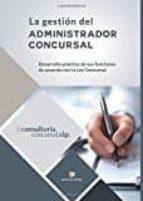 la gestión del administrador concursal 9788416958467