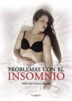 PROBLEMAS CON EL INSOMNIO