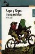 sapo y sepo inseparables-arnold lobel-9788420448367