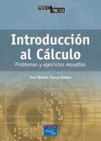 introduccion al calculo: problemas y ejercicios resueltos j.r. franco braã'as 9788420536767