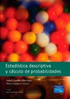 estadistica descriptiva y calculo de probabilidades isabel castillo manrique marta guijarro garvi 9788420548067