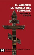 el vampiro. la familia del vurdalak leon tolstoi 9788420649467