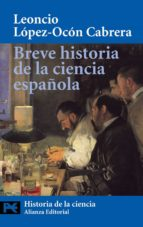breve historia de la ciencia española leoncio lopez ocon cabrera 9788420656267