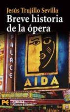 breve historia de la opera-jesus trujillo-9788420661667