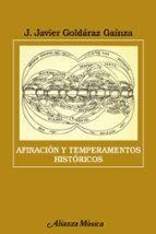 afinacion y temperamentos historicos j. javier goldaraz gainza 9788420665467