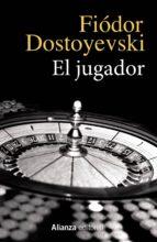 el jugador fiodor dostoievski 9788420690667