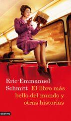 el libro mas bello del mundo y otras historias-eric-emmanuel schmitt-9788423342167