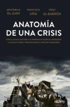 anatomia de una crisis 9788423416967