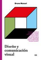 diseño y comunicacion visual: contribucion a una metodologia didactica bruno munari 9788425228667
