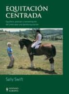 equitacion centrada-sally swift-9788425511967